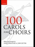 100 Carols for Choirs (For Choirs Collections)