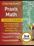 Praxis Math Content Knowledge: 5161 Study Guide and Practice Test Questions for Secondary Prep [3rd Edition]