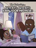 The Twins Say...Always, Always Keep Your Promises