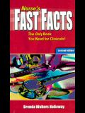 Nurse's Fast Facts: The Only Book You Need for Clinicals!