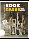 Bookcases: From Salvage to Storage: 14 DIY Designer Projects