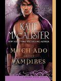 Much Ado About Vampires: A Dark Ones Novel