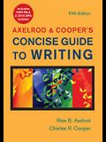 Axelrod & Cooper's Concise Guide to Writing with 2009 MLA and 2010 APA Updates