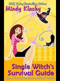 Single Witch's Survival Guide