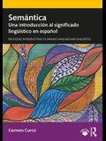 Semántica: Una introducción al significado lingüístico en español
