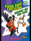 Heroes on the Side: A Branches Book (Kung POW Chicken #4), 4
