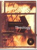 Constructive Theology: A Contemporary Approach to Classical Themes [With CDROM]
