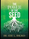 The Power of the Seed