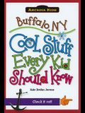 Buffalo, NY: Cool Stuff Every Kid Should Know