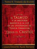 El Talmud y la Sabiduría Rabínica a la luz de las Enseñanzas de Yeshua Hamashiaj, Jesús el Cristo: Tomo II: Tratado de Eruvin