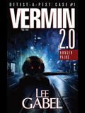 Vermin 2.0: Hunger Pains
