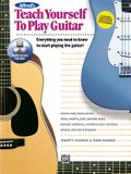 Alfred's Teach Yourself to Play Guitar: Everything You Need to Know to Start Playing the Guitar!, Book & DVD [With DVD]
