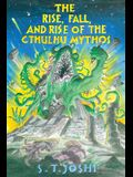 The Rise, Fall, and Rise of the Cthulhu Mythos