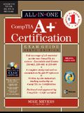 CompTIA A+ Certification Exam Guide [With CDROM]