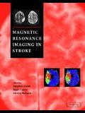 Magnetic Resonance Imaging in Stroke