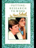 Putting Research to Work in Your School