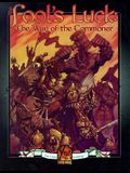 Fools Luck: Way of the Commoner (Changeling, the Dreaming)