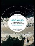 Moonrise: The Golden Age of Lunar Adventures
