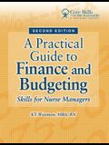 A Practical Guide to Finance and Budgeting: Skills for Nurse Managers [With CDROM]