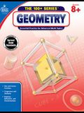 Geometry, Common Core Edition, Grades 8+: Essential Practice for Advanced Math Topics