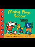 Maisy Plays Soccer: A Maisy First Experiences Book