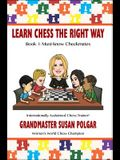 Learn Chess the Right Way: Book 1: Must-Know Checkmates