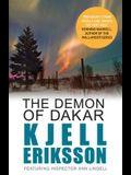 The Demon of Dakar. Kjell Eriksson (Inspector Ann Lindell)