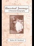 Ancestral Journeys: A Personal Geography