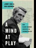 A Mind at Play: How Claude Shannon Invented t