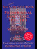 The Complete Book of Presidential Inaugural Speeches: Special Trump-less Edition