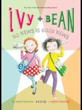 Ivy and Bean: No News Is Good News: #8
