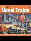 The Art of Lionel Trains: Toy Trains and American Dreams