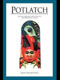 Potlatch: Native Ceremony and Myth on the Northwest Coast