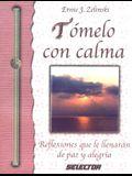 "Por favor calmese (SUPERACIÃ""N PERSONAL) (Spanish Edition)"