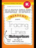 Early Start Academy, Tracing Lines for Kindergartners (Backpack Friendly 6x9 Size!)