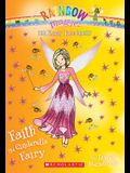 Faith the Cinderella Fairy (the Fairy Tale Fairies #3), Volume 3