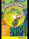 Gross & Annoying Songs, Grades K - 3: Yuck! That's Gross [With CD]