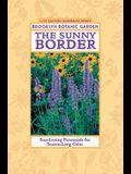 The Sunny Border: Sun-Loving Perennials for Season-Long Color