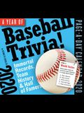 A Year of Baseball Trivia! Page-A-Day Calendar 2020: Immortal Records, Team History & Hall of Famers