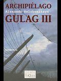 Archipielago Gulag III: Ensayo de Investigacion Literaria (1918-1956)