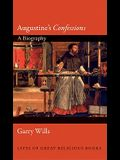 Augustine's confessions: A Biography