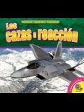 Los Cazas a Reaccion (Fighter Jets)