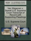 Van Wagenen V. Sewall U.S. Supreme Court Transcript of Record with Supporting Pleadings
