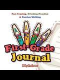 First Grade Journal: Fun Tracing, Printing Practice & Cursive Writing