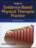 Guide to Evidenced-Based Physical Therapist Practice