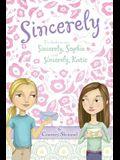 Sincerely: Sincerely, Sophie & Sincerely, Katie