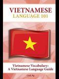 Vietnamese Vocabulary: A Vietnamese Language Guide