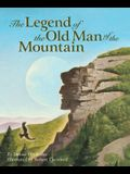 The Legend of the Old Man of the Mountain