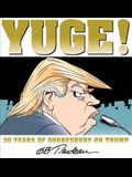 Yuge!, Volume 37: 30 Years of Doonesbury on Trump
