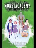 The Magic Knight: You're The Monster! - A Monstacademy Mystery